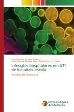 Infecções hospitalares em UTI de hospitais escola