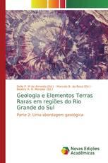 Geologia e Elementos Terras Raras em regiões do Rio Grande do Sul