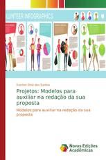 Projetos: Modelos para auxiliar na redação da sua proposta