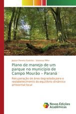 Plano de manejo de um parque no município de Campo Mourão – Paraná