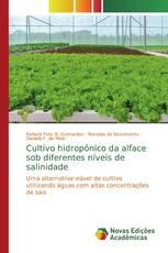 Cultivo hidropônico da alface sob diferentes níveis de salinidade