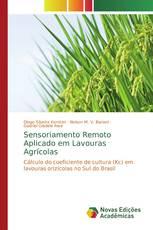 Sensoriamento Remoto Aplicado em Lavouras Agrícolas