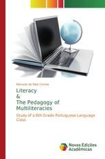 Literacy & The Pedagogy of Multiliteracies