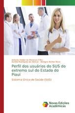 Perfil dos usuários do SUS do extremo sul do Estado do Piauí