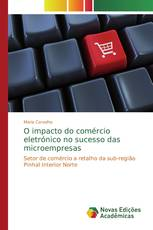 O impacto do comércio eletrónico no sucesso das microempresas