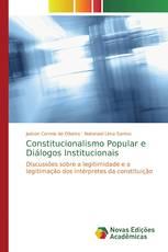 Constitucionalismo Popular e Diálogos Institucionais