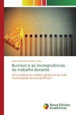 Burnout e as incongruências do trabalho docente