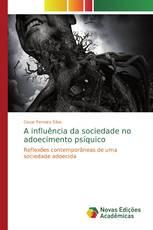 A influência da sociedade no adoecimento psíquico