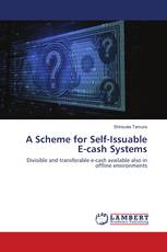 A Scheme for Self-Issuable E-cash Systems