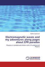 Electromagnetic waves and my adventures along pages about EPR paradox