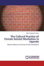 The Cultural Practice of Female Genital Mutilation in Uganda