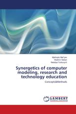 Synergetics of computer modeling, research and technology education
