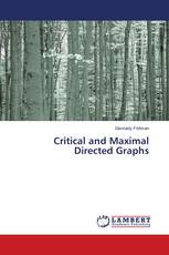 Critical and Maximal Directed Graphs
