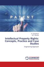 Intellectual Property Rights: Concepts, Practice and Case Studies