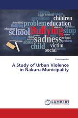 A Study of Urban Violence in Nakuru Municipality
