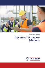 Dynamics of Labour Relations