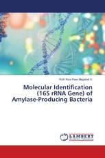 Molecular Identification (16S rRNA Gene) of Amylase-Producing Bacteria