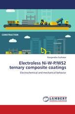 Electroless Ni-W-P/WS2 ternary composite coatings