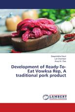 Development of Ready-To- Eat Vowksa Rep, A traditional pork product