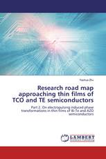 Research road map approaching thin films of TCO and TE semiconductors