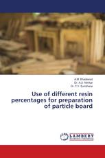 Use of different resin percentages for preparation of particle board