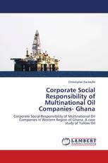 Corporate Social Responsibility of Multinational Oil Companies- Ghana
