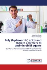 Poly (hydroxamic) acids and chelate polymers as antimicrobial agents