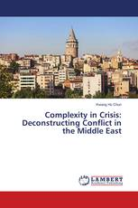 Complexity in Crisis: Deconstructing Conflict in the Middle East
