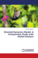 Directed Dynamics Model: A Comparative Study with Global Analysis