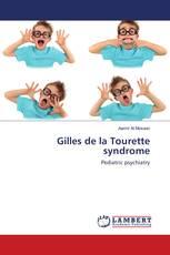 Gilles de la Tourette syndrome