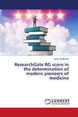 ResearchGate RG score in the determination of modern pioneers of medicine