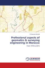 Professional aspects of geomatics & surveying engineering in Morocco