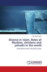 Divorce in Islam, Roles of Muslims, christens and yahudis in the world