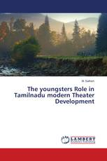 The youngsters Role in Tamilnadu modern Theater Development