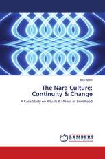 The Nara Culture: Continuity & Change