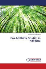 Eco-Aesthetic Studies in Kālidāsa