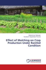 Effect of Mulching on Crop Production Under Rainfed Condition