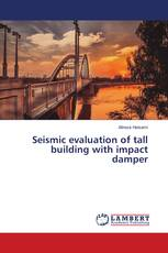 Seismic evaluation of tall building with impact damper