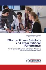 Effective Human Relations and Organizational Performance