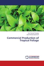 Commercial Production of Tropical Foliage