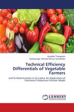 Technical Efficiency Differentials of Vegetable Farmers