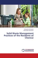 Solid Waste Management Practices of the Residents of Chennai