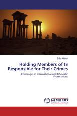 Holding Members of IS Responsible for Their Crimes