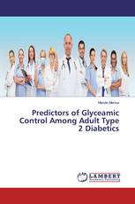 Predictors of Glyceamic Control Among Adult Type 2 Diabetics