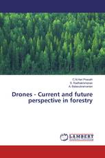 Drones - Current and future perspective in forestry