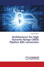 Architectures for High Dynamic Range CMOS Pipeline ADC conversion