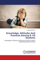 Knowledge, Attitudes And Practices Among B. Ed Students