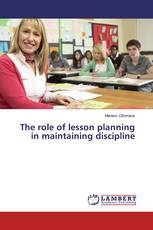 The role of lesson planning in maintaining discipline