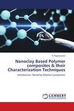 Nanoclay Based Polymer composites & their Characterization Techniques
