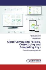 Cloud Computing Policies, Outsourcing and Computing Keys